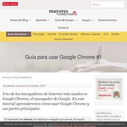 Guía para usar Google Chrome #1 - Mayores Conectados