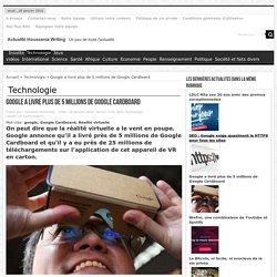 Google a livré plus de 5 millions de Google Cardboard
