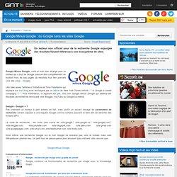 Google Minus Google : du Google sans les sites Google