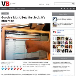 Google's Music Beta first look: it's miserable
