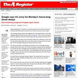 Google says it's sorry for Monday's hours-long Gmail delays