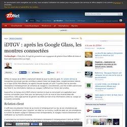 iDTGV : après les Google Glass, les montres connectées