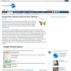 Google Wave Morphs Itself into New Offerings
