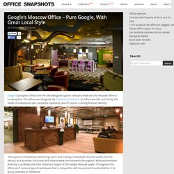 Google's Moscow Office - Pure Google, With Great Local Style