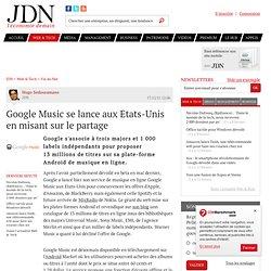 Google Music se lance aux Etats-Unis en misant sur le partage