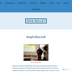 Google News Lab – Mike Reilley