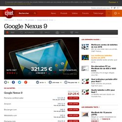 Google Nexus 9 : le test