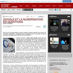 GOOGLE ET LA NUMERISATION EN QUESTIONS - Actualité Livres