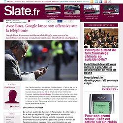 Avec Buzz, Google lance son offensive sur la téléphonie | slate