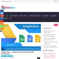 Google Docs - Online Tool To Create & Edit Documents