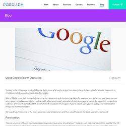 Using Google Search Operators - Blog - Parallax