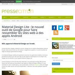 Google sort un outil pour créer des sites « Material Design »