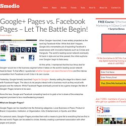 Google+ Pages vs. Facebook Pages - Let The Battle Begin!