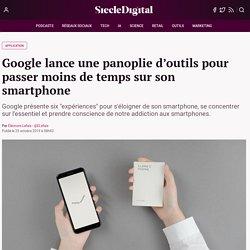Google lance une panoplie d'outils pour passer moins de temps sur son smartphone