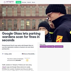 Google Glass lets parking wardens scan for fines in seconds