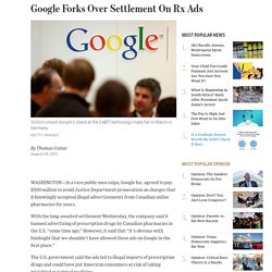 Google Pays $500 Million in Drug Ad Settlement