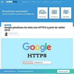 Google pénalisera les sites non-HTTPS à partir de Juillet 2018