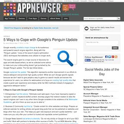 5 Ways to Cope with Google's Penguin Update - AppNewser