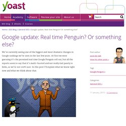 Google update: Real time Penguin? Or something else?