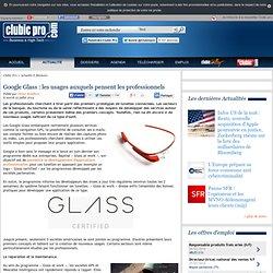 Google Glass : les usages auxquels pensent les professionnels