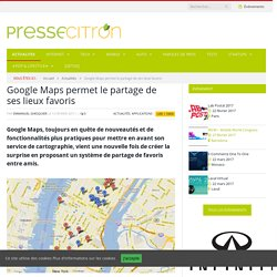 Google Maps permet le partage de ses lieux favoris