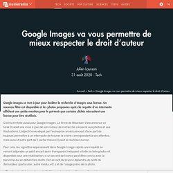 Google Images va vous permettre de mieux respecter le droit d'auteur