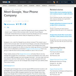 Meet Google, Your Phone Company