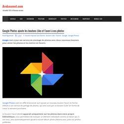 Google Photos ajoute les boutons Like et Favori à vos photos