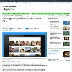 Photo apps: Google Photos v Apple iCloud v Flickr
