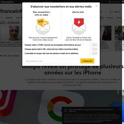 Google révèle un piratage de plusieurs années sur les iPhone