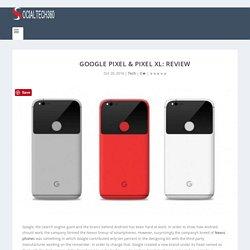 Google Pixel & Pixel XL: Review