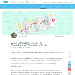 Where Did Google+ Local Go? The Google Places API Change Made Simple