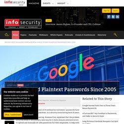 Google Stored Plaintext Passwords Since 2005