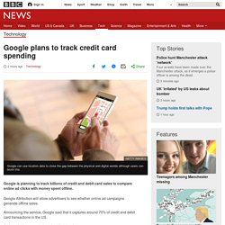 Google plans to track credit card spending