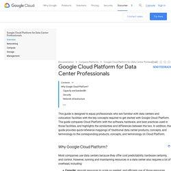 Google Cloud Platform for Data Center Professionals
