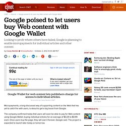 Google poised to let users buy Web content with Google Wallet