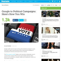 Google to Political Campaigns: Here's How You Win