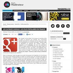 Les 30 pages Google+ les plus populaires en France