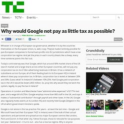 Why would Google not pay as little tax as possible?
