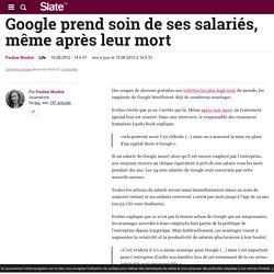 Google prend soin de ses salariés, même après leur mort