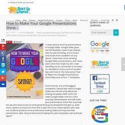 How to Make Your Google Presentations Shine