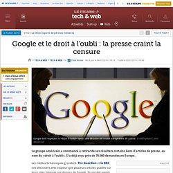 Google et le droit à l'oubli : la presse craint la censure