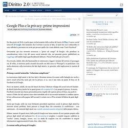 Google Plus e la privacy: prime impressioni