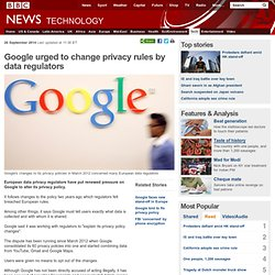 Google urged to change privacy rules by data regulators
