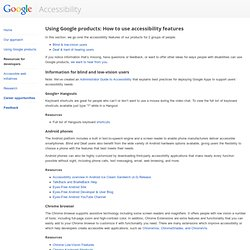 Using Google products – Accessibility – Google