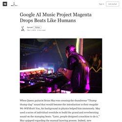 Google AI Music Project Magenta Drops Beats Like Humans