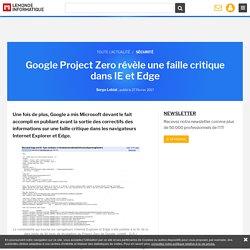 Google Project Zero révèle une faille critique dans IE et Edge