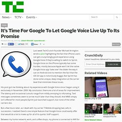 It's Time For Google To Let Google Voice Live Up To Its Promise