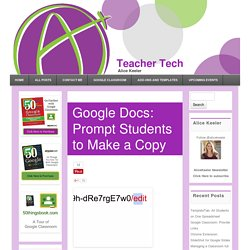 Google Docs: Prompt Students to Make a Copy - Teacher Tech