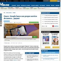 Cours : Google lance son propre service de moocs... payant